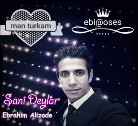 دانلود آهنگ جدید ابراهیم علیزاده سنی دیلر